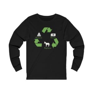 Reduce Reuse Replace long sleeve black