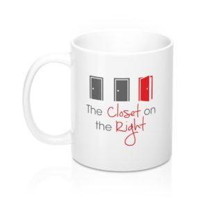 The Closet on the Right Mug